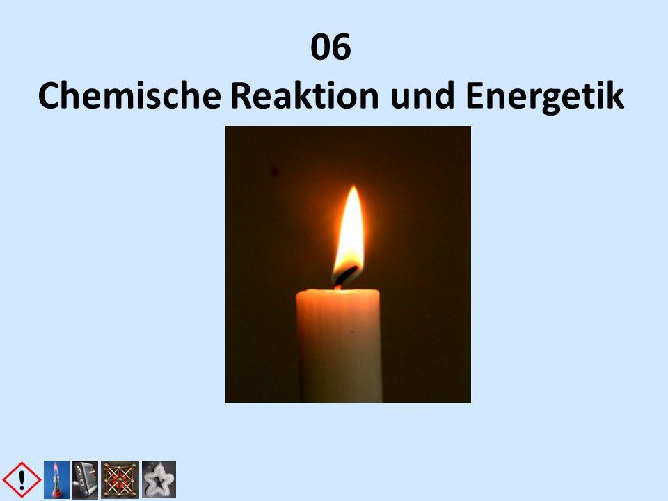 06 Chemische Reaktion und Energetik
