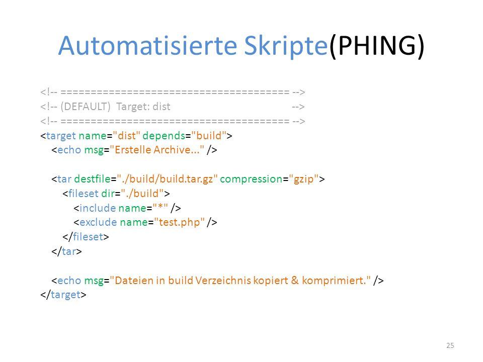 Automatisierte Skripte(PHING) 25