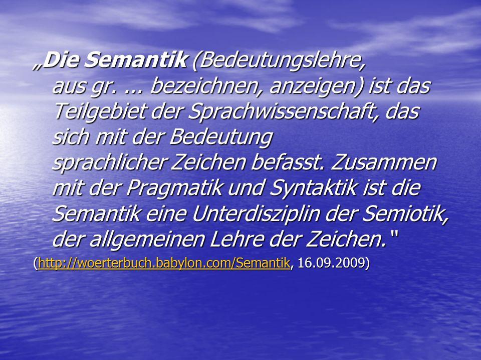 """Semantische Kompetenz """"… ist die Fähigkeit, aufgrund von im Gedächtnis gespeichertem Wissen sprachliche Äußerungen (also Wörter, Phrasen, Sätze und Texte) auf eine sinnvolle Weise zu produzieren und zu verstehen, indem man ihnen Bedeutung(en) zuordnet. (Schwarz, Chur 2007, 17)"""