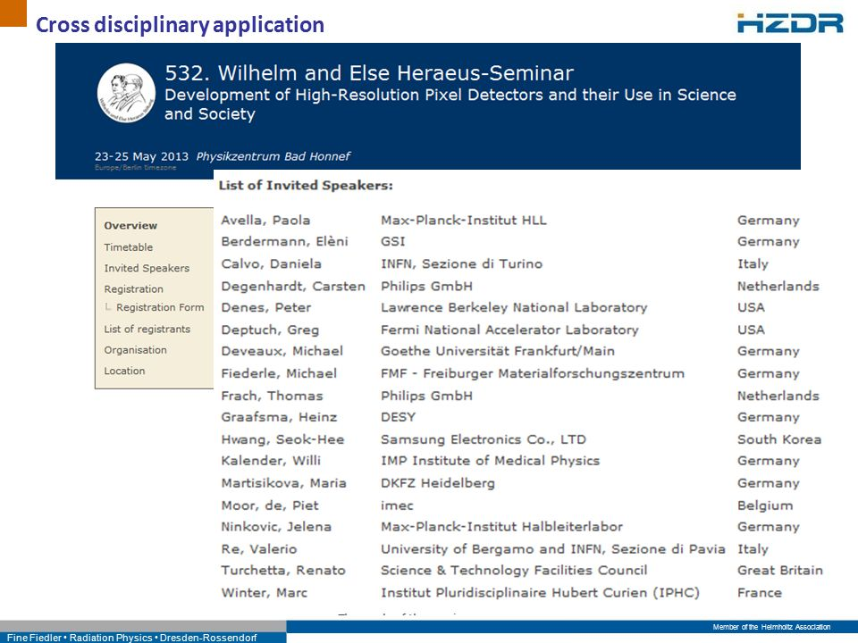Member of the Helmholtz Association Fine Fiedler Radiation Physics Dresden-Rossendorf Cross disciplinary application