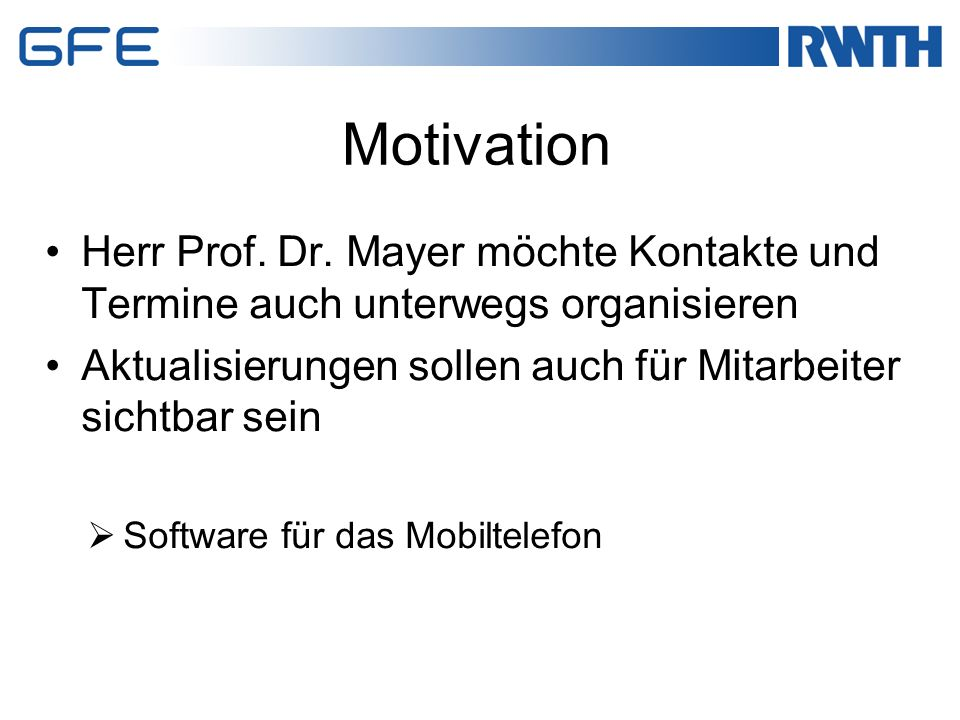 Motivation Herr Prof. Dr.