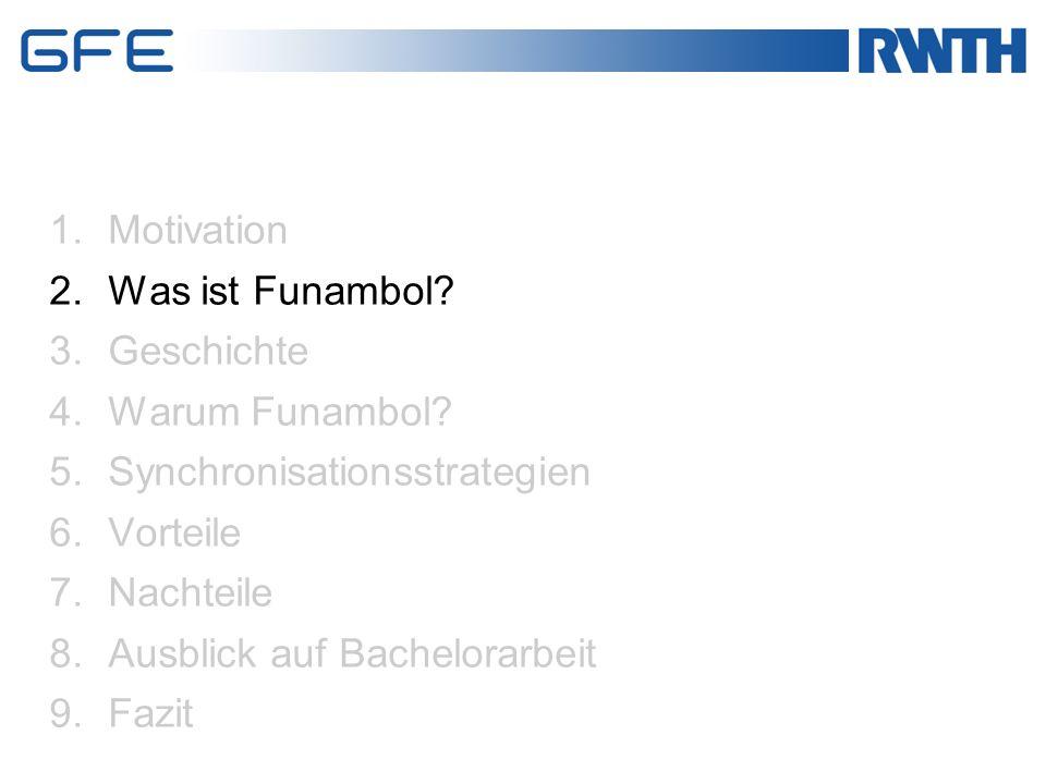 1.Motivation 2.Was ist Funambol.3.Geschichte 4.Warum Funambol.