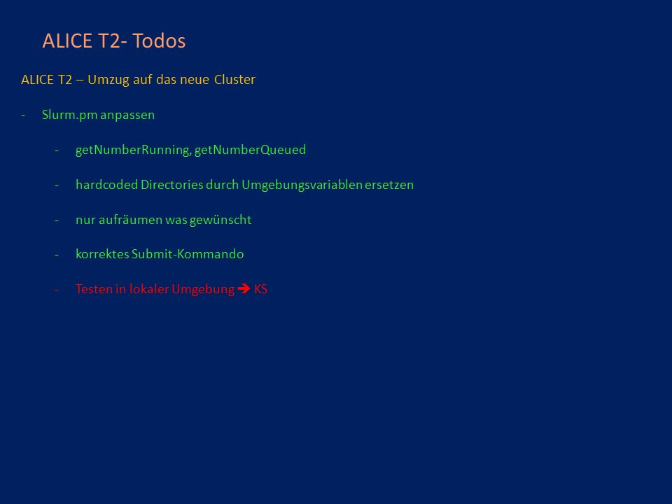 ALICE T2 TODOs - ALICE T3 – transfers – Transfer – Einstellung, Wiki, configs, etc.