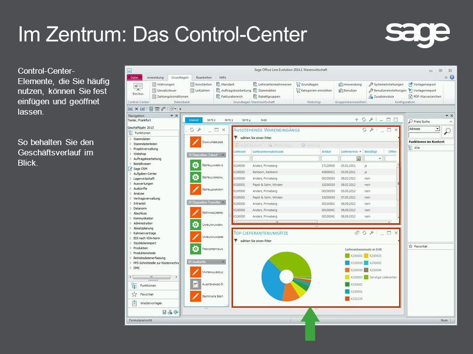 Im Zentrum: Das Control-Center Control-Center- Elemente, die Sie häufig nutzen, können Sie fest einfügen und geöffnet lassen.