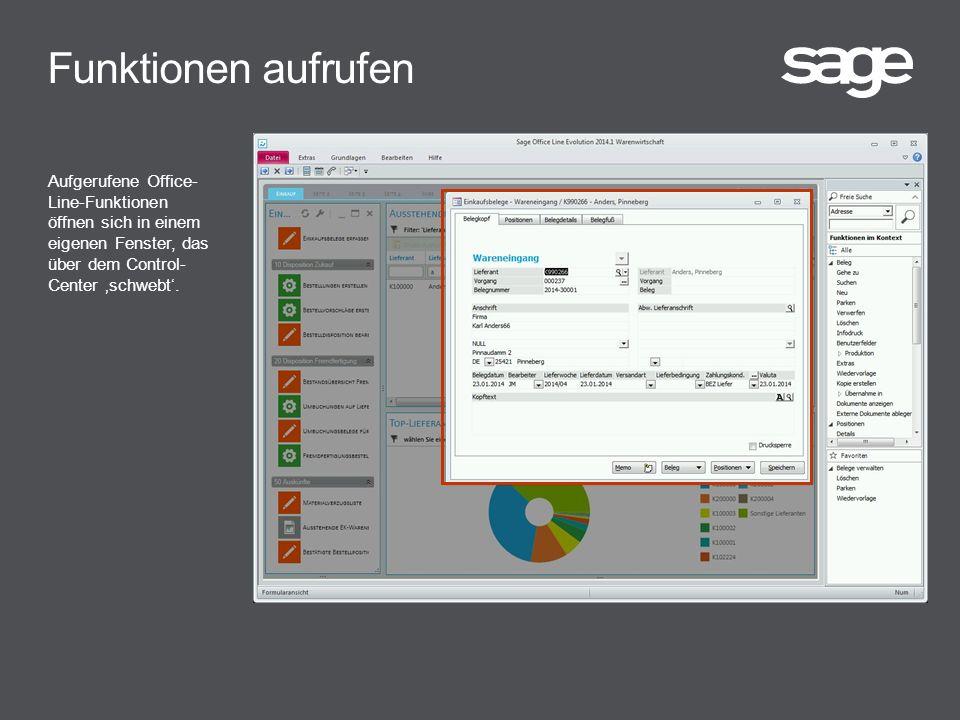Funktionen aufrufen Aufgerufene Office- Line-Funktionen öffnen sich in einem eigenen Fenster, das über dem Control- Center 'schwebt'.