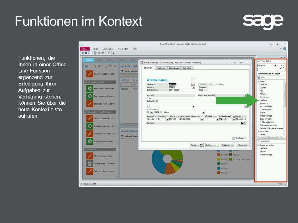 Funktionen im Kontext Funktionen, die Ihnen in einer Office- Line-Funktion ergänzend zur Erledigung Ihrer Aufgaben zur Verfügung stehen, können Sie über die neue Kontextleiste aufrufen.