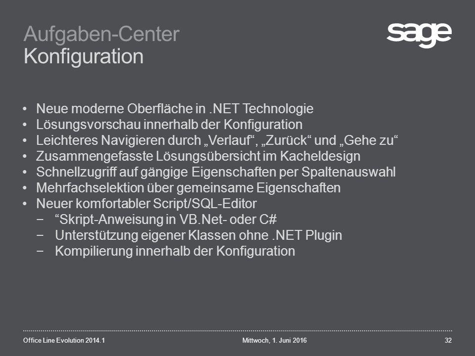 Aufgaben-Center Konfiguration Mittwoch, 1.