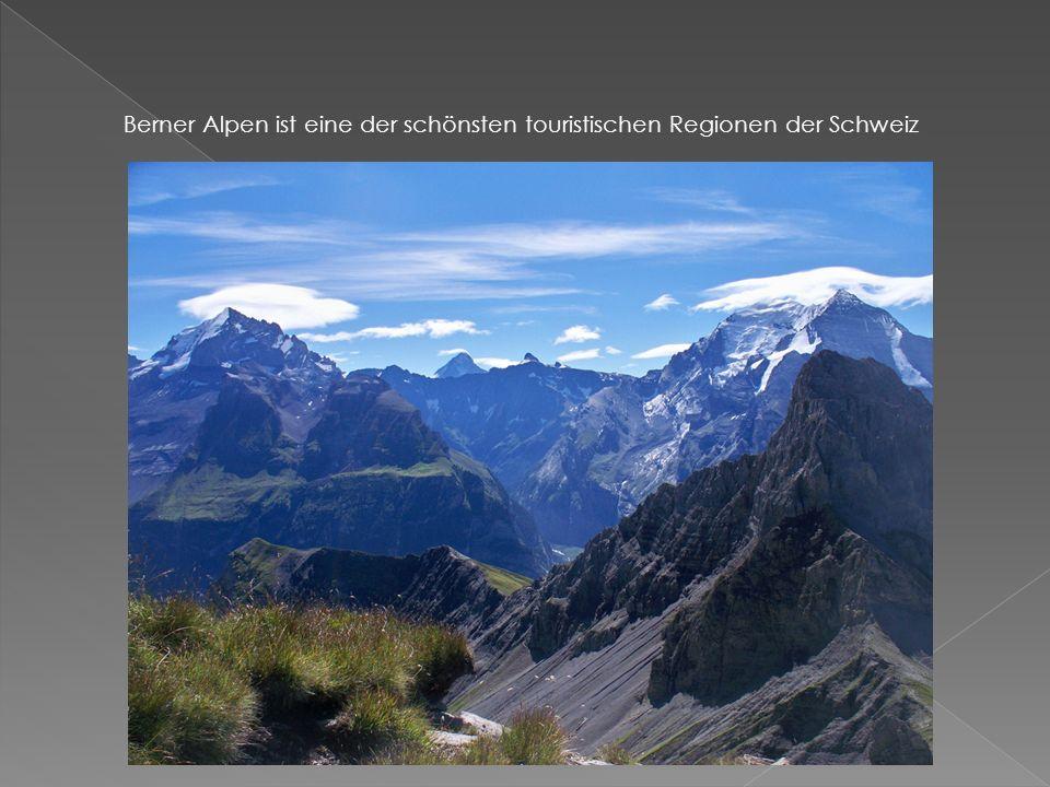 Berner Alpen ist eine der schönsten touristischen Regionen der Schweiz