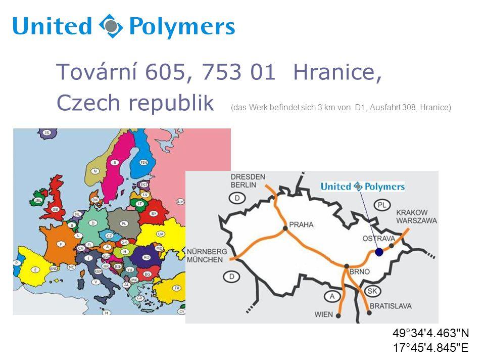 Tovární 605, 753 01 Hranice, Czech republi k (das Werk befindet sich 3 km von D1, Ausfahrt 308, Hranice) 49°34 4.463 N 17°45 4.845 E