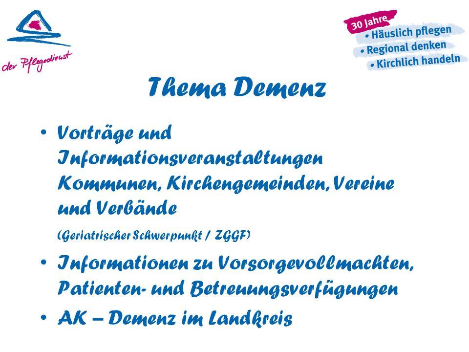 Thema Demenz Vorträge und Informationsveranstaltungen Kommunen, Kirchengemeinden, Vereine und Verbände (Geriatrischer Schwerpunkt / ZGGF) Informatione