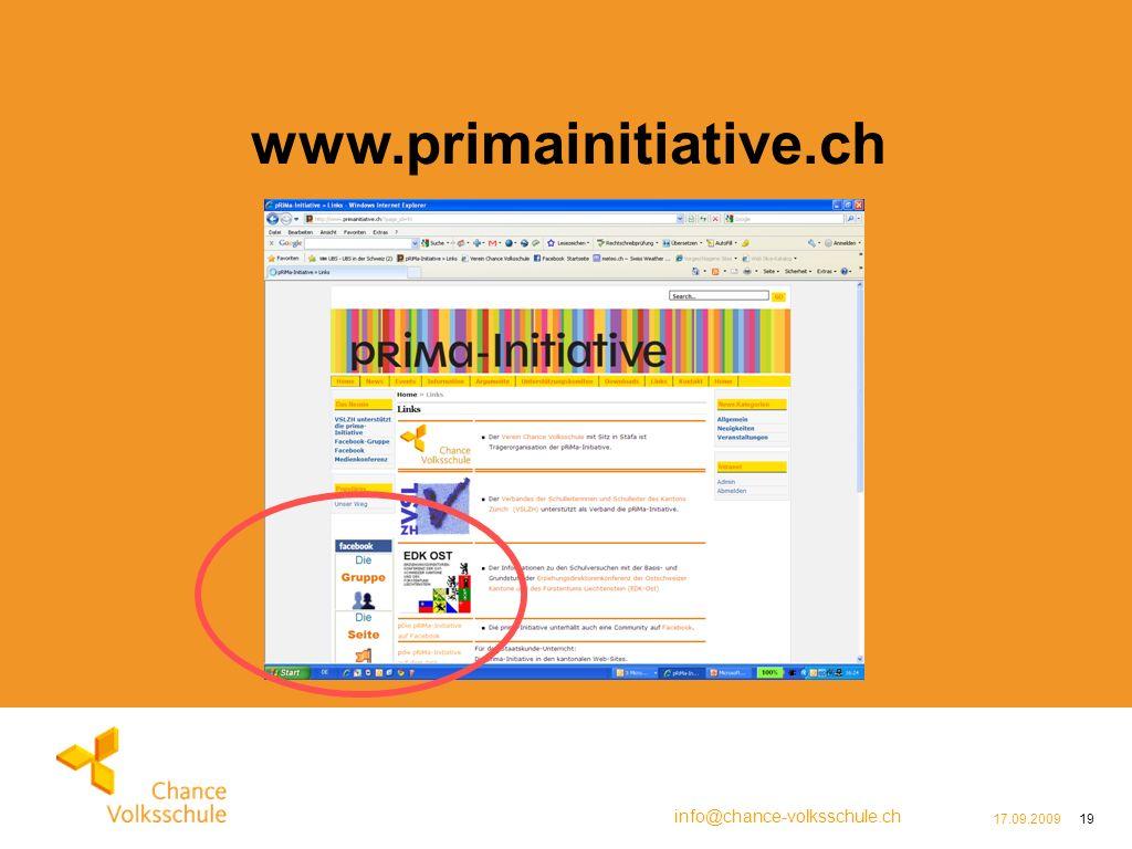 info@chance-volksschule.ch 17.09.200919 www.primainitiative.ch