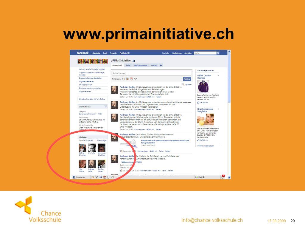 info@chance-volksschule.ch 17.09.200920 www.primainitiative.ch