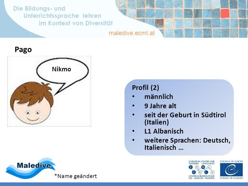 Die Bildungs- und Unterrichtssprache lehren im Kontext von Diversität maledive.ecml.at Lernerprofile – deutsch Profil 2