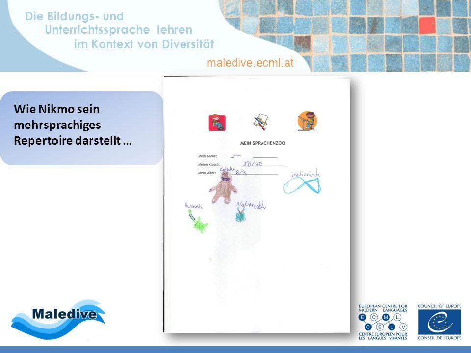 Die Bildungs- und Unterrichtssprache lehren im Kontext von Diversität maledive.ecml.at Bildungs- und Sprachbiographie Mehrsprachiges Repertoire – L1 A