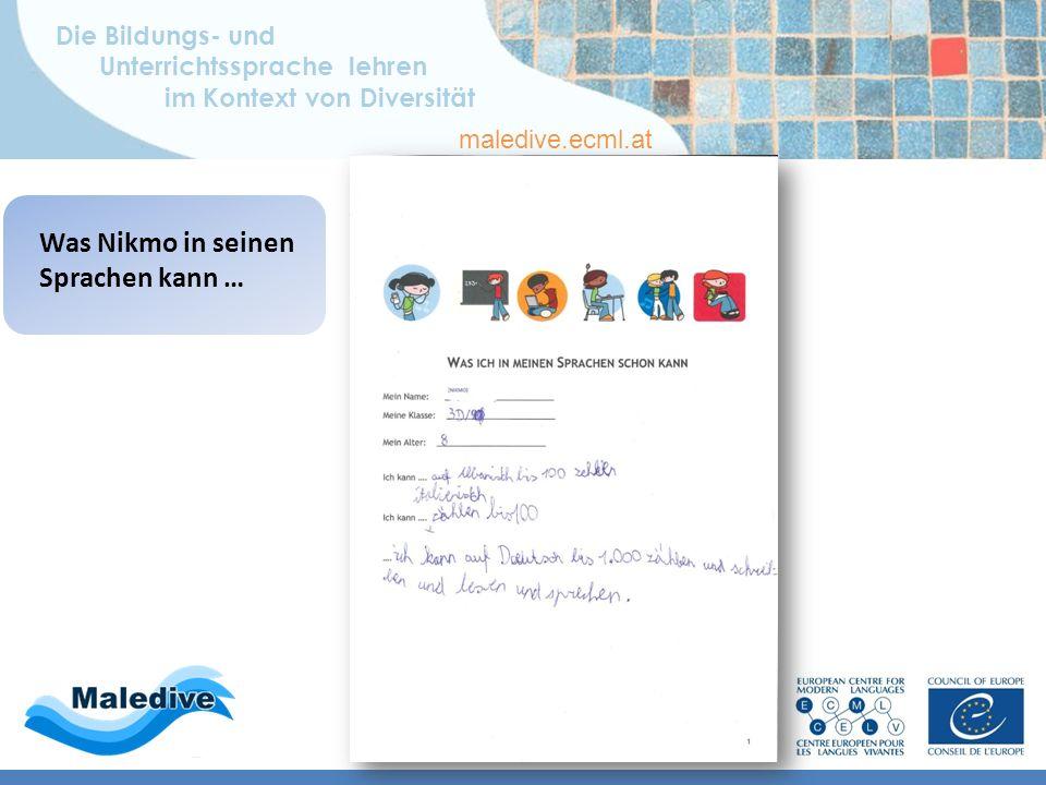 Die Bildungs- und Unterrichtssprache lehren im Kontext von Diversität maledive.ecml.at Was Nikmo in seinen Sprachen kann …