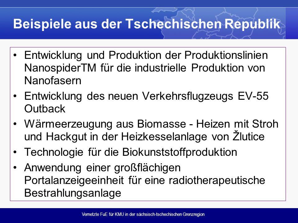 Vernetzte FuE für KMU in der sächsisch-tschechischen Grenzregion Beispiele aus der Tschechischen Republik Entwicklung und Produktion der Produktionsli