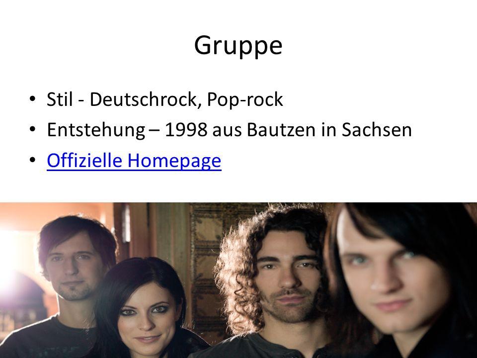 Gruppe Stil - Deutschrock, Pop-rock Entstehung – 1998 aus Bautzen in Sachsen Offizielle Homepage
