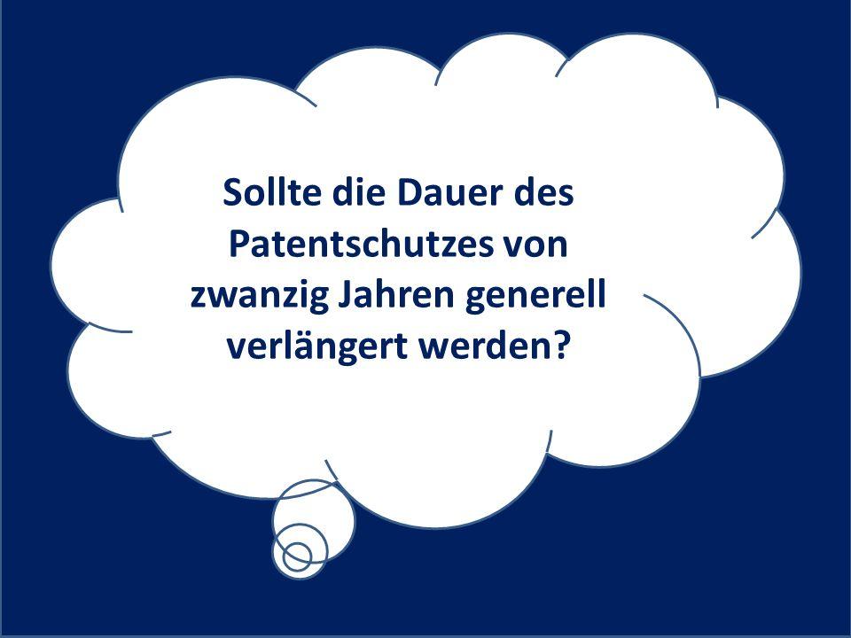 Sollte die Dauer des Patentschutzes von zwanzig Jahren generell verlängert werden