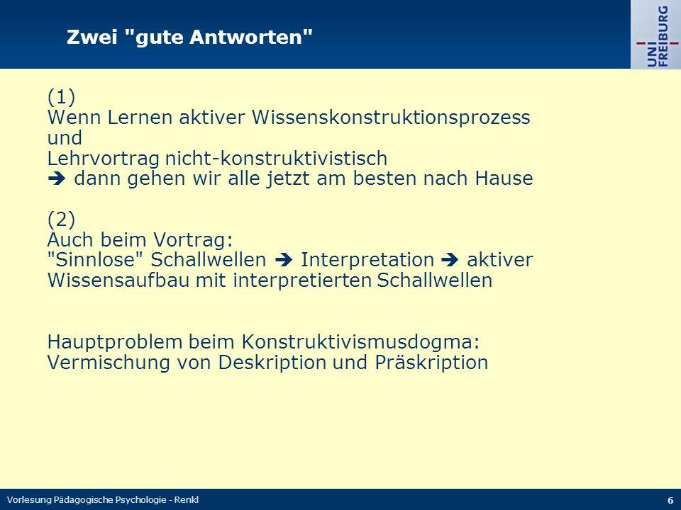 Vorlesung Pädagogische Psychologie - Renkl 27 Literatur Renkl, A.