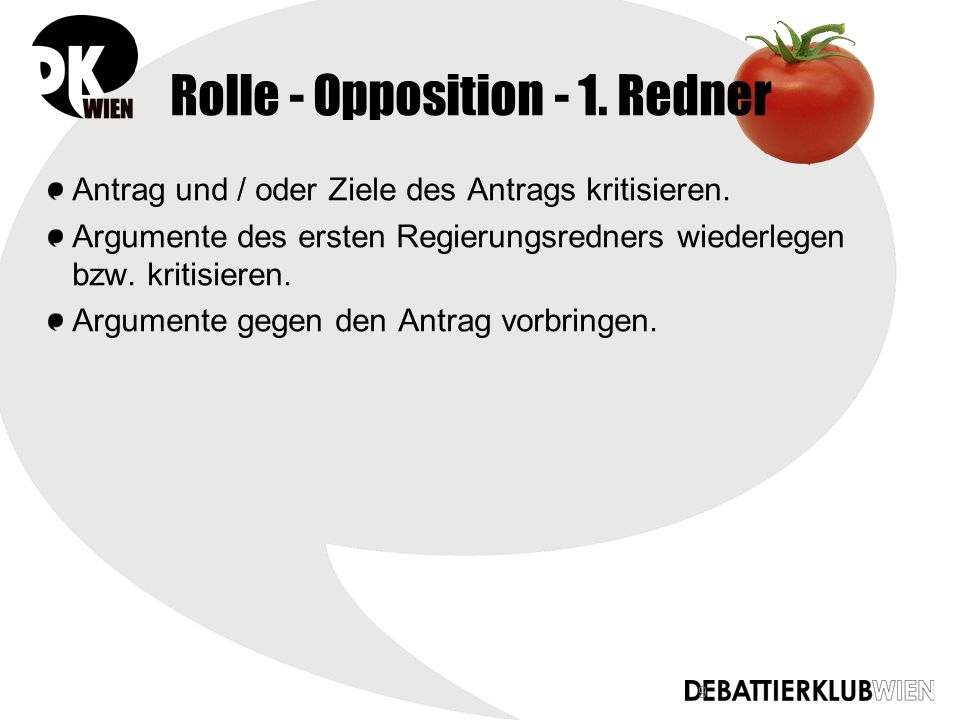 10 Argumente des ersten Oppositionsredners wiederlegen.