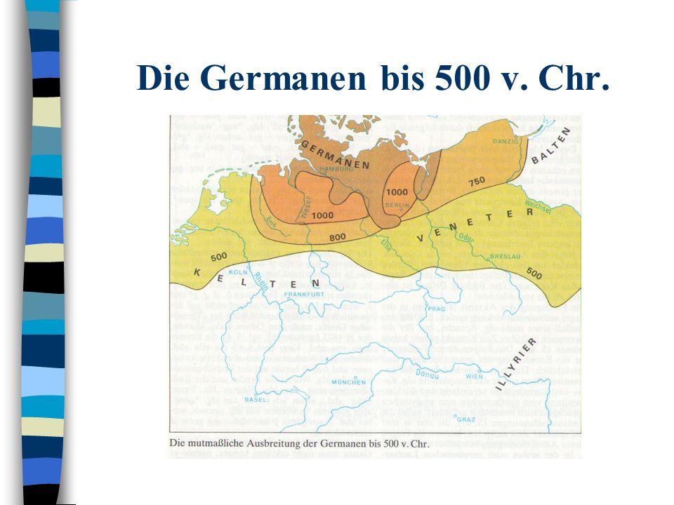 Die Germanen bis 500 v. Chr.