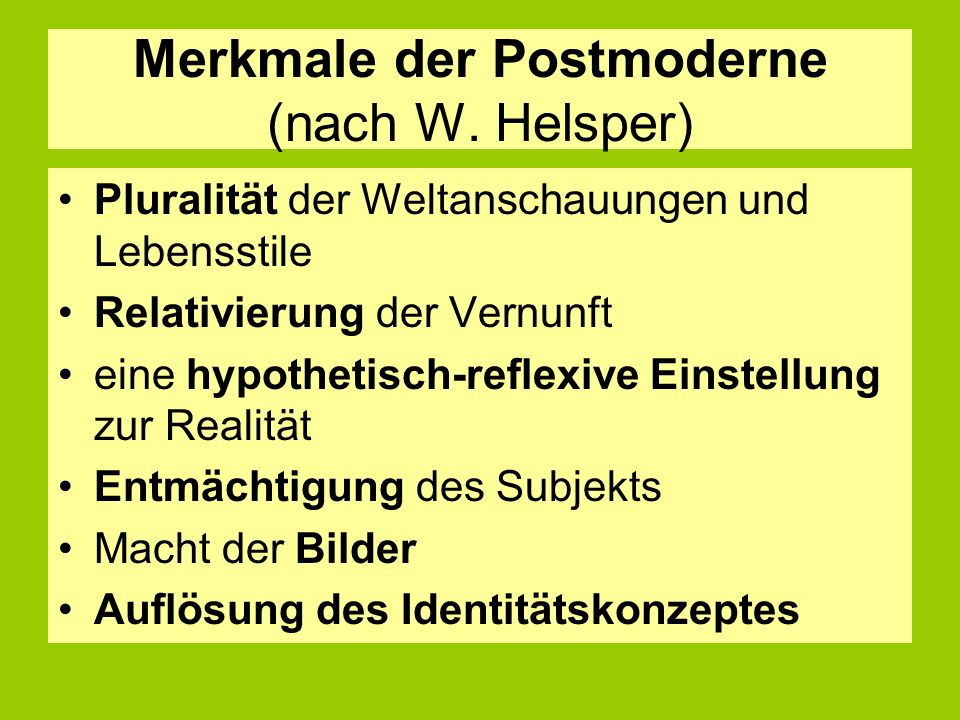 Merkmale der Postmoderne (nach W.