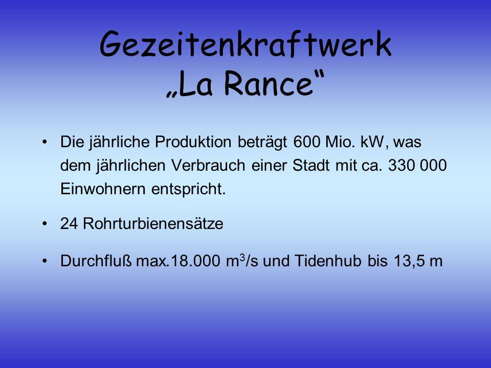 """Gezeitenkraftwerk """"La Rance"""" Die jährliche Produktion beträgt 600 Mio. kW, was dem jährlichen Verbrauch einer Stadt mit ca. 330 000 Einwohnern entspri"""