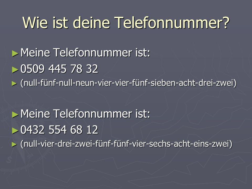 ► Meine Telefonnummer ist: ► - ► Meine Telefonnummer ist: ► -