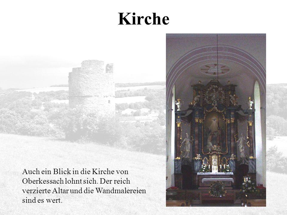 Kirche Auch ein Blick in die Kirche von Oberkessach lohnt sich.