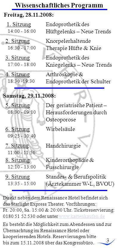 Wissenschaftliches Programm 3 Freitag, 28.11.2008: 1.