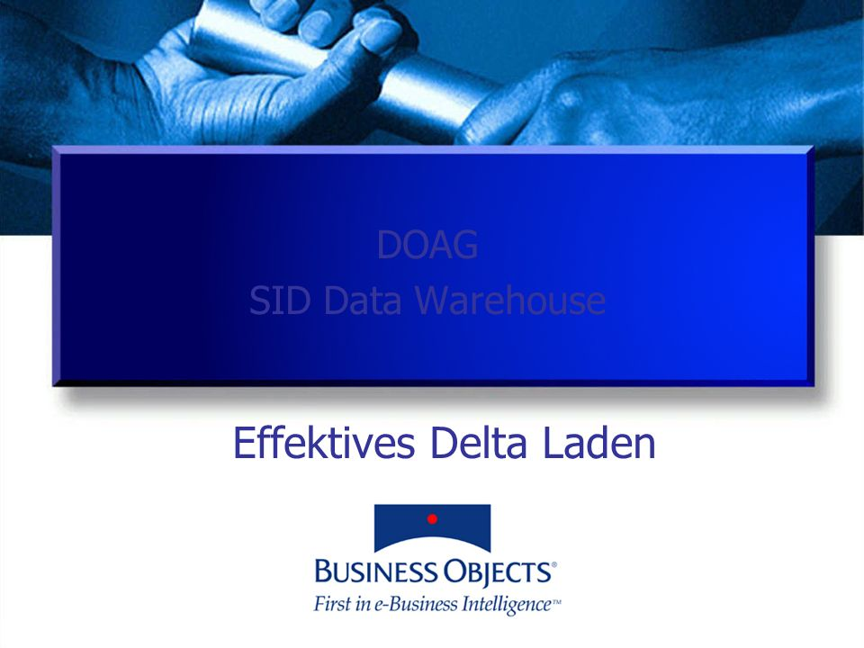 Effektives Delta Laden DOAG SID Data Warehouse