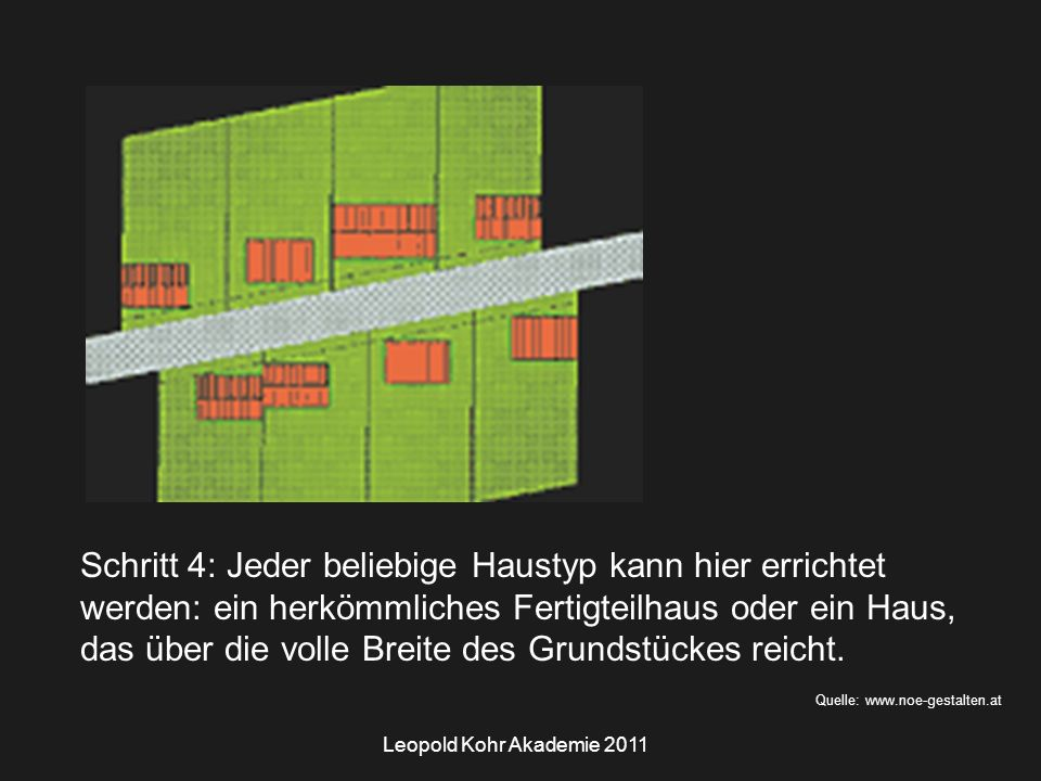 Leopold Kohr Akademie 2011 Bildquelle: Foto Autor Größenvertreilung Benachbarte Steine sind entweder gleich oder deutlich unterschiedlich groß, sodass Konstanz und Sprung, nicht aber Kontinuität strukturbildend sind.