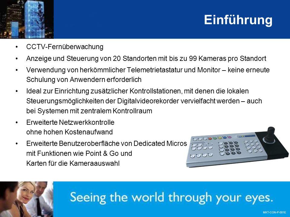 MKT-CON-P-001E Einführung CCTV-Fernüberwachung Anzeige und Steuerung von 20 Standorten mit bis zu 99 Kameras pro Standort Verwendung von herkömmlicher Telemetrietastatur und Monitor – keine erneute Schulung von Anwendern erforderlich Ideal zur Einrichtung zusätzlicher Kontrollstationen, mit denen die lokalen Steuerungsmöglichkeiten der Digitalvideorekorder vervielfacht werden – auch bei Systemen mit zentralem Kontrollraum Erweiterte Netzwerkkontrolle ohne hohen Kostenaufwand Erweiterte Benutzeroberfläche von Dedicated Micros mit Funktionen wie Point & Go und Karten für die Kameraauswahl
