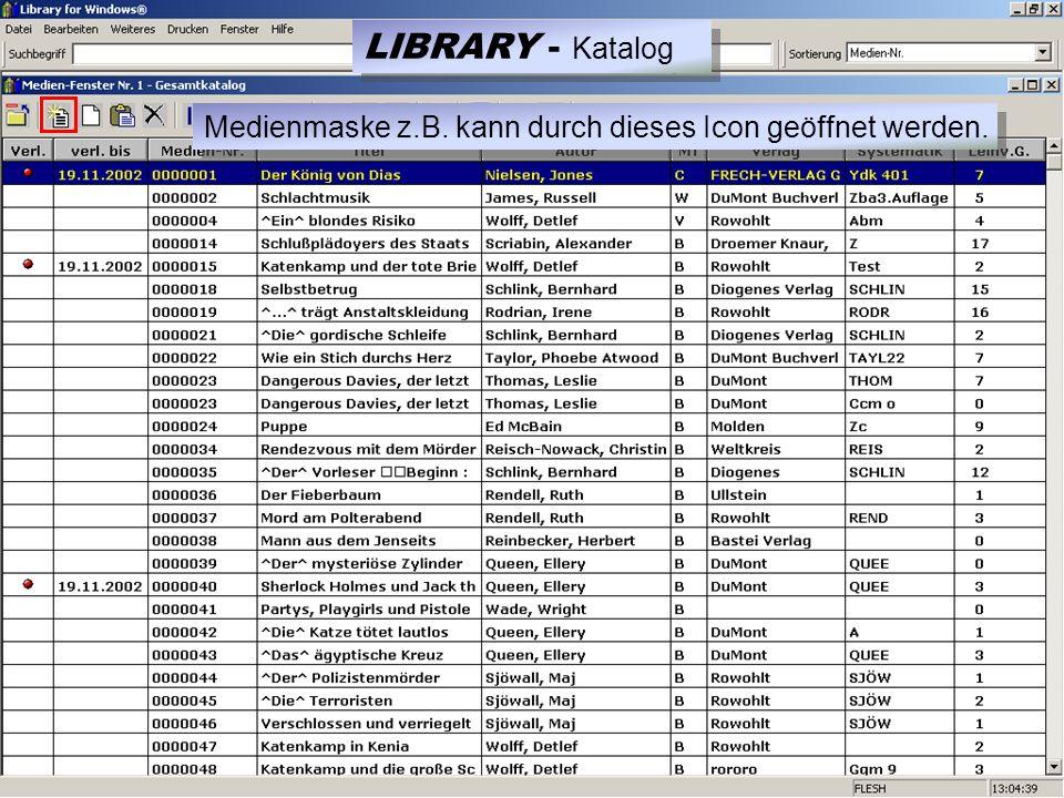 Medienmaske z.B. kann durch dieses Icon geöffnet werden. LIBRARY - Katalog