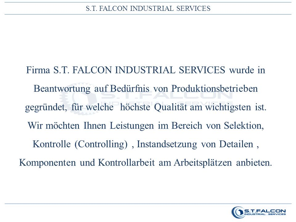 S.T. FALCON INDUSTRIAL SERVICES Firma S.T.