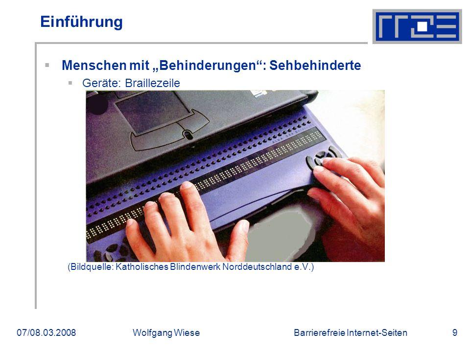 """Barrierefreie Internet-Seiten07/08.03.2008Wolfgang Wiese9 Einführung  Menschen mit """"Behinderungen : Sehbehinderte  Geräte: Braillezeile (Bildquelle: Katholisches Blindenwerk Norddeutschland e.V.)"""