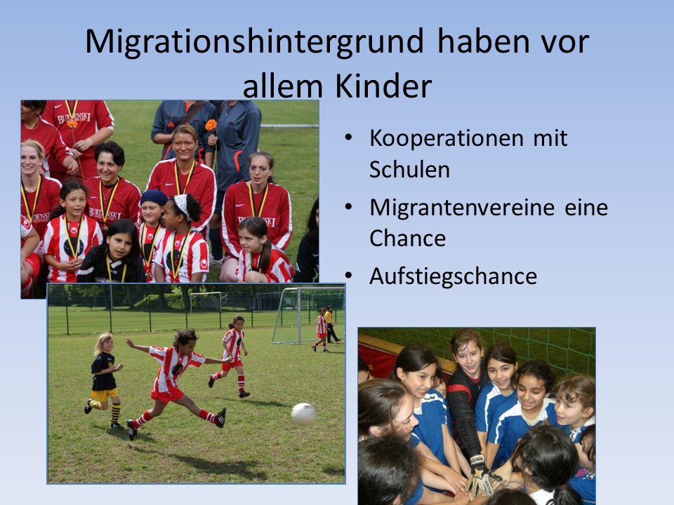 Migrationshintergrund haben vor allem Kinder Kooperationen mit Schulen Migrantenvereine eine Chance Aufstiegschance