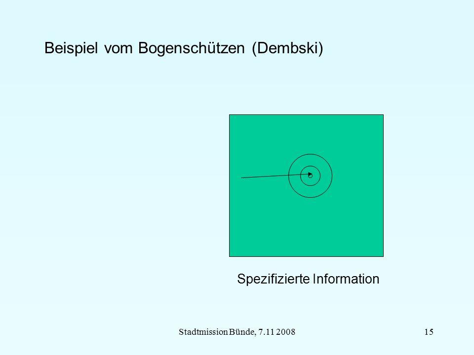 Stadtmission Bünde, 7.11 200815 Beispiel vom Bogenschützen (Dembski) Spezifizierte Information