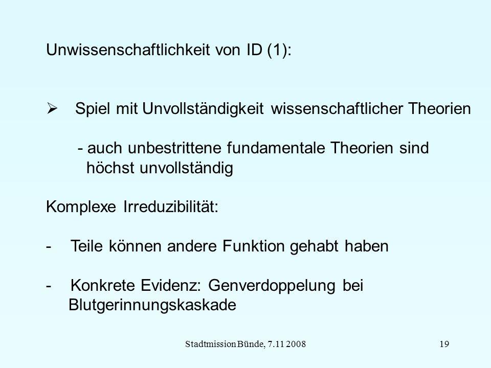 Stadtmission Bünde, 7.11 200819 Unwissenschaftlichkeit von ID (1):  Spiel mit Unvollständigkeit wissenschaftlicher Theorien - auch unbestrittene fund