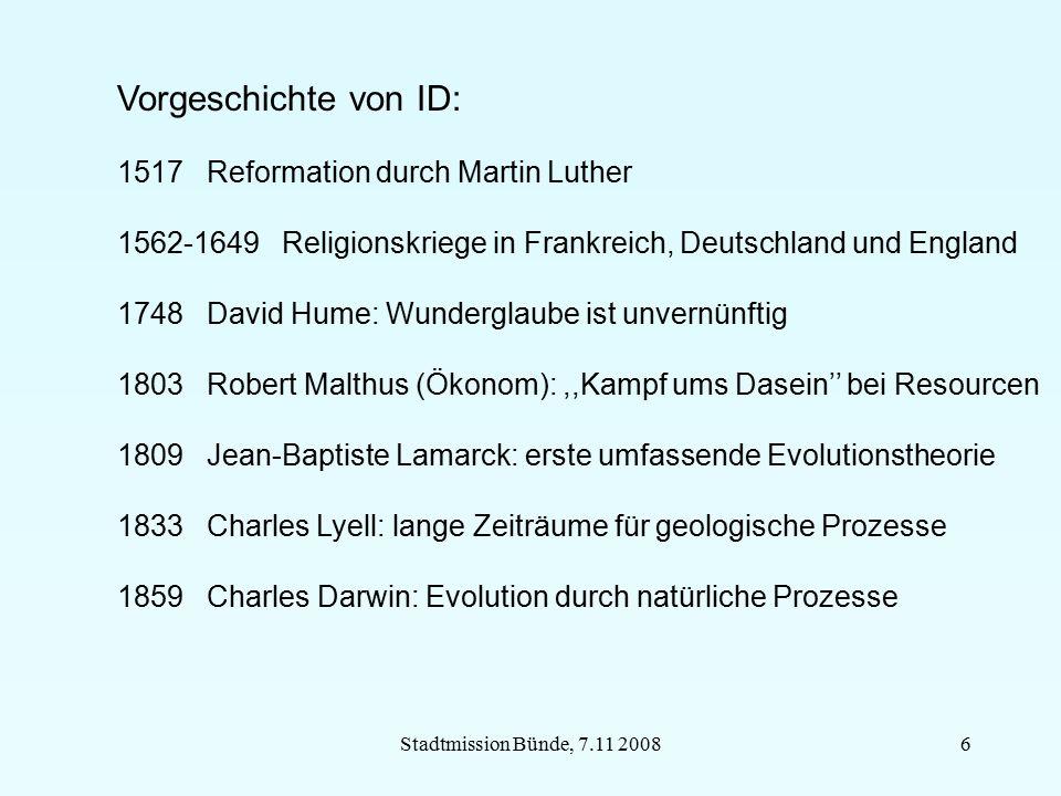 Stadtmission Bünde, 7.11 20086 Vorgeschichte von ID: 1517 Reformation durch Martin Luther 1562-1649 Religionskriege in Frankreich, Deutschland und Eng