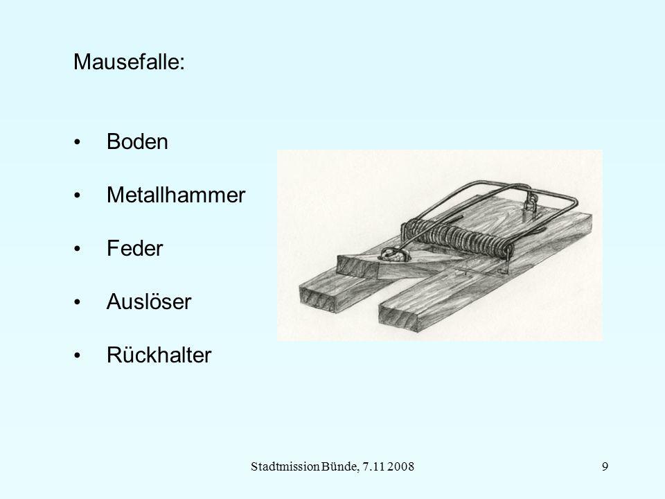 Stadtmission Bünde, 7.11 20089 Mausefalle: Boden Metallhammer Feder Auslöser Rückhalter