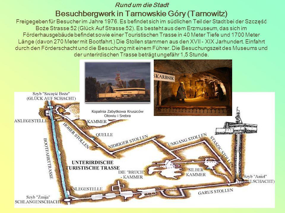 Rund um die Stadt Besuchbergwerk in Tarnowskie Góry (Tarnowitz) Freigegeben für Besucher im Jahre 1976.