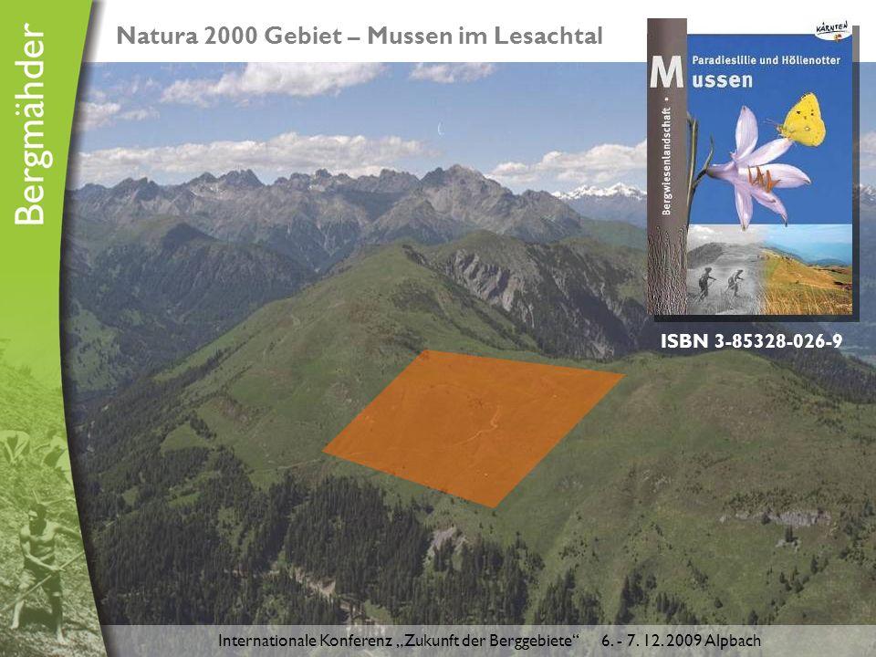 """Natura 2000 Gebiet – Mussen im Lesachtal ISBN 3-85328-026-9 Internationale Konferenz """"Zukunft der Berggebiete 6."""