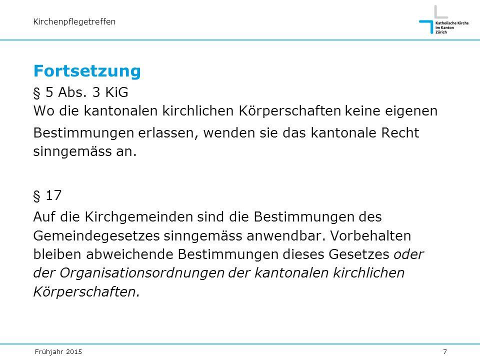 Kirchenpflegetreffen Fortsetzung § 5 Abs.