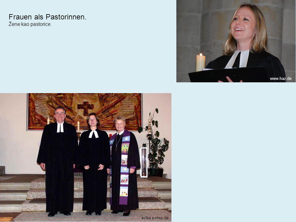 evlka.e-msz.de www.haz.de Frauen als Pastorinnen. Žene kao pastorice.