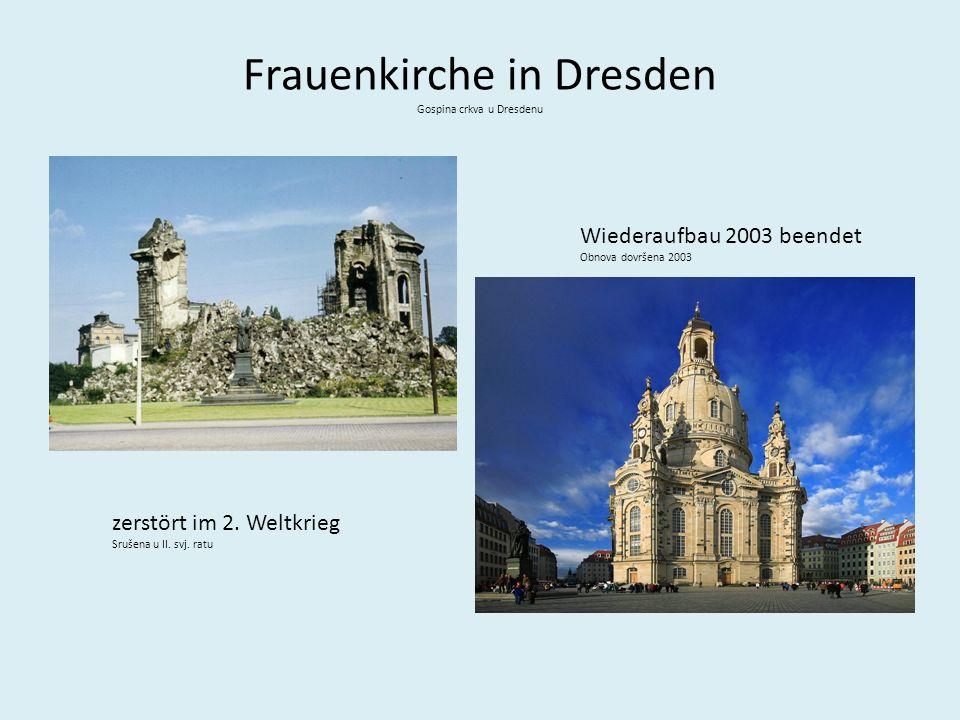 Frauenkirche in Dresden Gospina crkva u Dresdenu zerstört im 2.