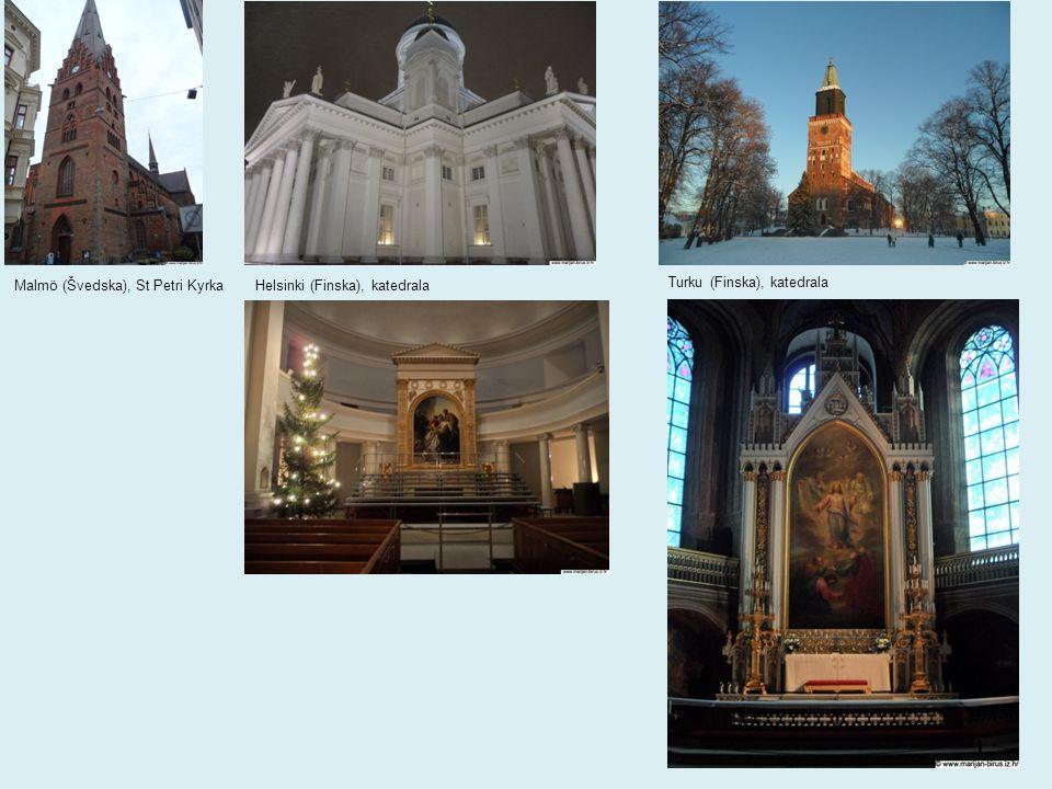 Malmö (Švedska), St Petri KyrkaHelsinki (Finska), katedrala Turku (Finska), katedrala
