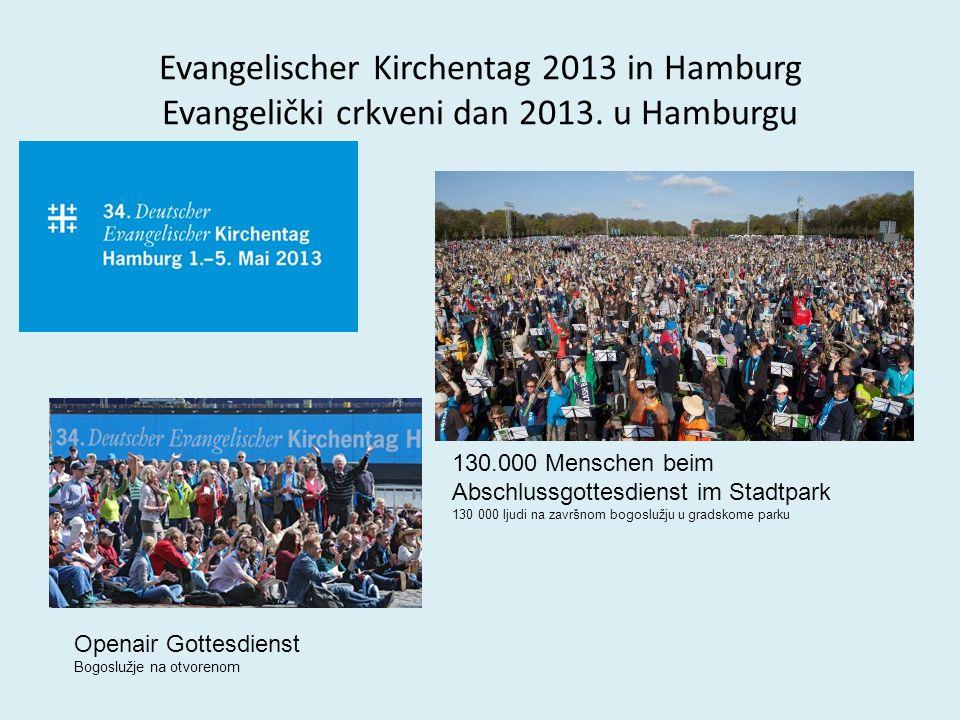 Evangelischer Kirchentag 2013 in Hamburg Evangelički crkveni dan 2013.