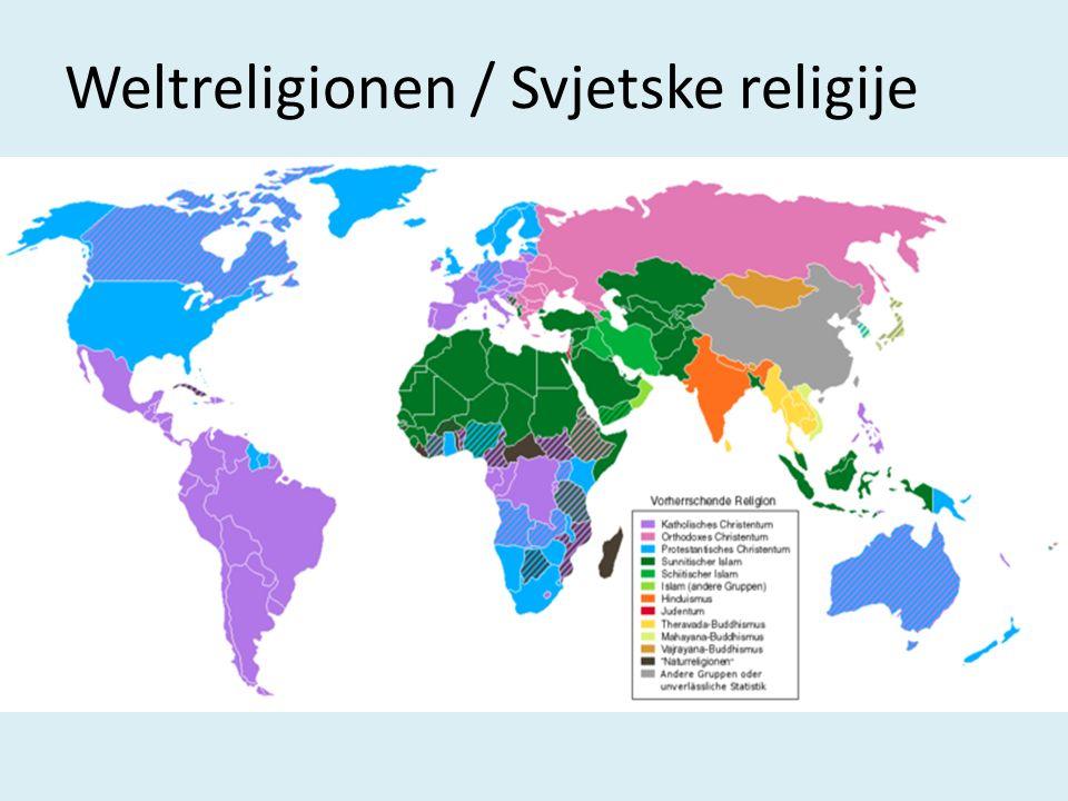 Weltreligionen / Svjetske religije