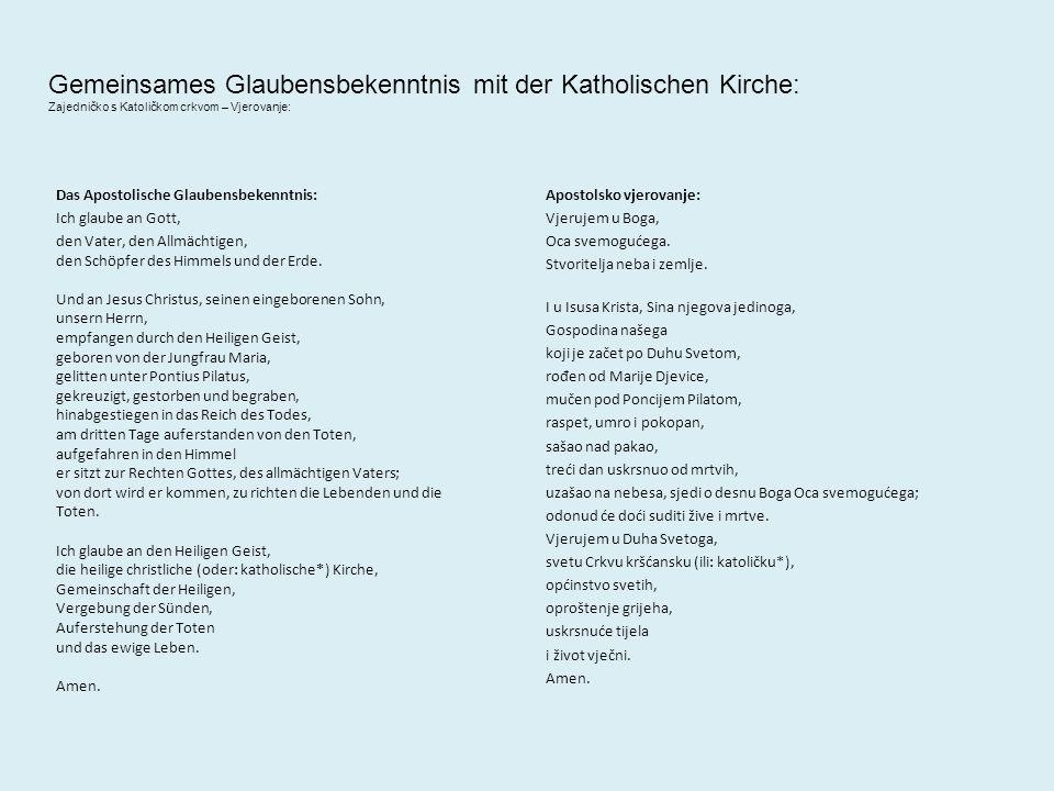Unterschiede zur katholischen Kirche kein Oberhaupt (wie der Papst) nema poglavara (poput pape) Priester nennt man Pastoren (der Hirte, kroatisch: pastir); svećenika se naziva pastorom (pastir) Pastoren und Pastorinnen pastori i pastorice Pastoren dürfen heiraten pastori/ce se smiju vjenčati Konfirmation statt Kommunion und Firmung () kein Beichten nema ispovijedi keine Messdiener nema ministranata Abendmahl nicht in jedem Gottesdienst pričest nije na svakom bogoslužju keine Anbetung von Heiligen nema molitava svecima